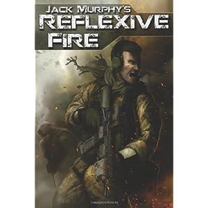 Reflexive Fire