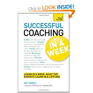 Teach Yourself Successful Coaching in a Week