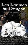 Les Larmes du Dragon : Le Passeur de Mondes