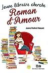 Jeune libraire cherche roman d'Amour
