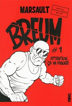 Livres Couvertures de BREUM - tome 1 Attention ça va piquer - Nouvelle édition augmentée (01)