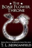 The Bone Flower Throne (The Bone Flower Trilogy Book 1)