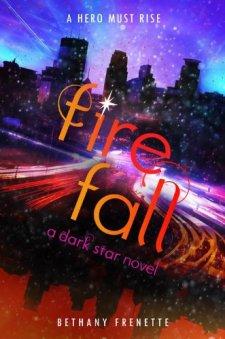 Fire Fall (A Dark Star Novel) by | wearewordnerds.com