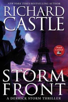 Storm Front: A Derrick Storm Thriller by Richard Castle| wearewordnerds.com