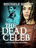 The Dead Celeb (Evie Preston/Grey Tier Book 1)