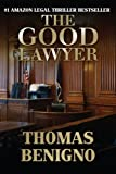 The Good Lawyer: A Novel (English Edition)