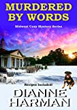 Murdered by Words: Midwest Cozy Mystery Series