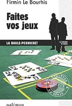 Livres Couvertures de Faites Vos Jeux : La Baule   Pornichet
