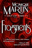 Fragments (Out of Time) by Monique Martin