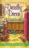 Deadly Décor (A Caprice De Luca Mystery Book 2)