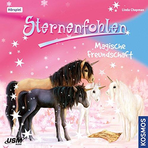 Sternenfohlen (3) Magische Freundschaft - USM 2016