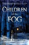 Children of the Fog