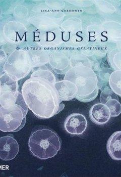 Livres Couvertures de Méduses & autres organismes gélatineux