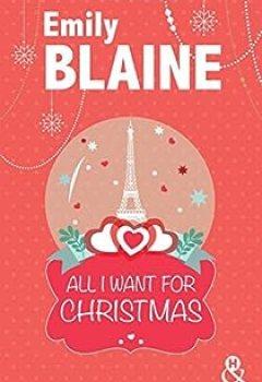 Télécharger All I Want For Christmas : Une Romance De Noël PDF Gratuit