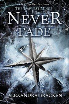 Never Fade (A Darkest Minds Novel) by Alexandra Bracken| wearewordnerds.com
