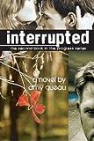 Interrupted (The Progress Series)