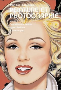 Livres Couvertures de Peinture et photographie : Pop art, figuration narrative, hyperréalisme, nouveaux pop