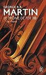 Le Trône de fer, tome 10 : Le chaos