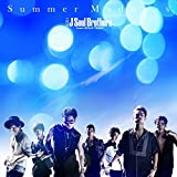 Summer Madness|三代目 J Soul Brothers from EXILE TRIBE