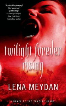 Twilight Forever Rising by Lena Meydan| wearewordnerds.com