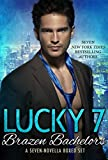 Lucky 7 Brazen Bachelors Contemporary Romance Boxed Set