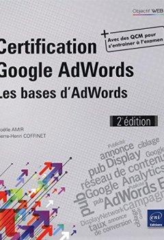 Livres Couvertures de Certification Google AdWords - Principes fondamentaux : les bases de la publicité (2e édition)