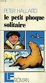 Le Petit Phoque solitaire