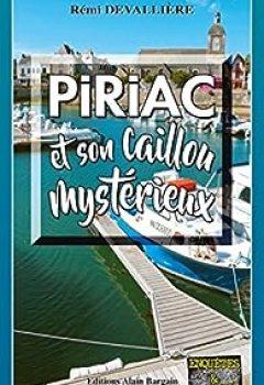 Livres Couvertures de Piriac Et Son Caillou Mystérieux: Une Enquête Du Commissaire Anconi