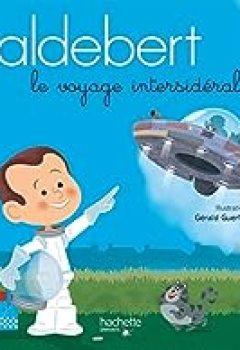 Livres Couvertures de Aldebert Raconte   Le Voyage Intersidéral / Livre CD