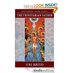 The Trinitarian Father (Trinitarian Living)