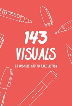 Livres Couvertures de 143 Visuals To Inspire You to Take Action (English Edition)