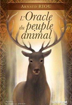 Livres Couvertures de L'Oracle du peuple animal : Contient 1 livre et 50 cartes