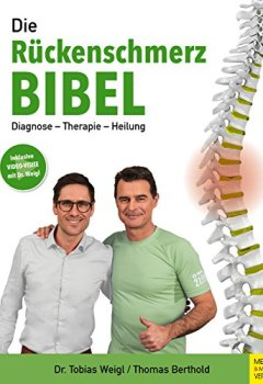 Buchdeckel von Die Rückenschmerz-Bibel: Diagnose - Therapie - Heilung