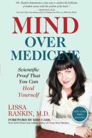 Mind Over Medicine: Scientific Proof That You Can Heal Yourself