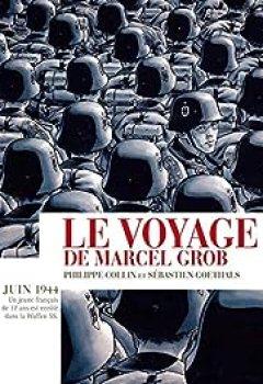 Livres Couvertures de Le Voyage De Marcel Grob