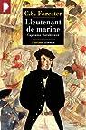 Capitaine Hornblower, tome 2 : Lieutenant de marine
