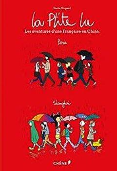 Livres Couvertures de La P'tite Lu. Les Aventures D'une Française En Chine