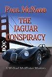 The Jaguar Conspiracy (Michael McAllister Mystery Book 1)