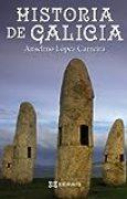 Historia de Galicia (Obras De Referencia - Xerais Universitaria - Historia E Xeografía)