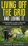 Living Off The Grid And Loving It Review
