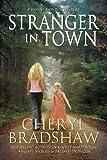 Stranger in Town (A Sloane Monroe Novel, Book Four)