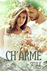 Ch'arme, tome 1 : Seule