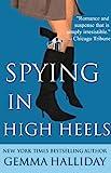 Spying in High Heels (High Heels Mysteries)