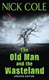 The Old Man and the Wasteland: Updated Edition (Revised)
