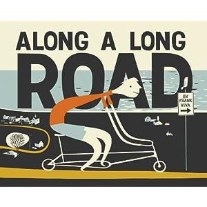 Along a Long Road