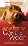 Gone With the Woof (A Melanie Travis Mystery Book 16)