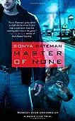 Master of None (Gavyn Donatti, #1)