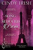 The Song That Seduced Paris (The Bel Homme Quartet Book 1)