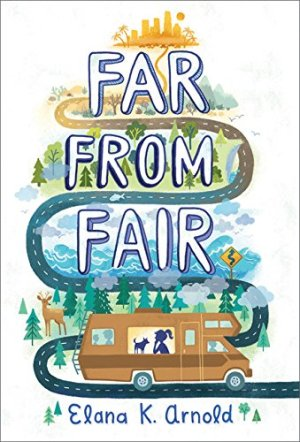 Far from Fair by Elana K. Arnold | Featured Book of the Day | wearewordnerds.com