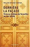 Vivre au château de Versailles au XVIIIe siècle